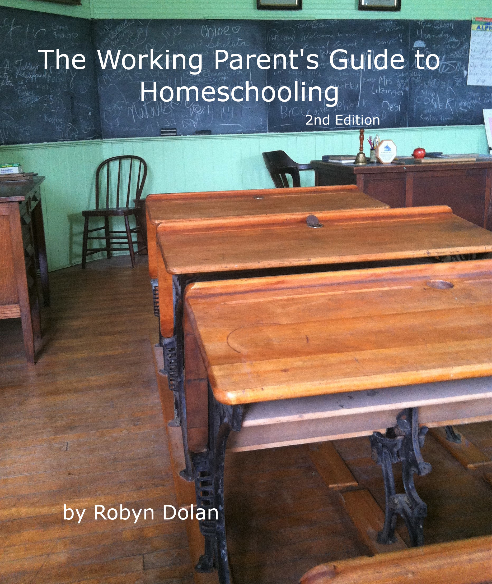 working parent's guide to homeschooling, 2nd edition